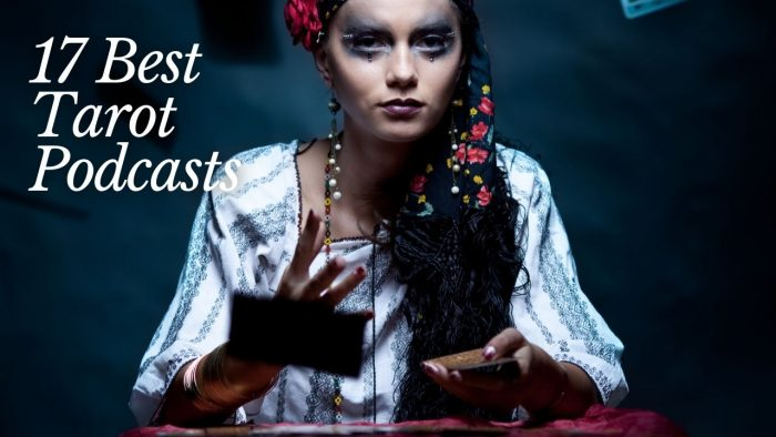 17 Best Tarot Podcasts (Updated 2021)