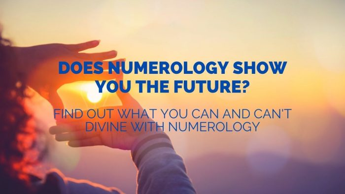 Does Numerology Show You the Future