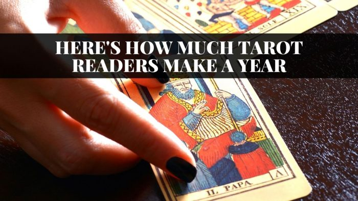 How Much Tarot Readers Make a Year