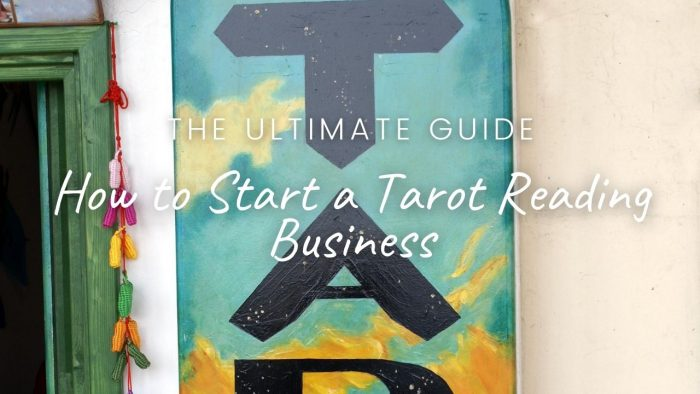 How to Start a Tarot Reading Business