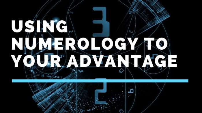 Using Numerology to Your Advantage